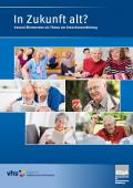 Titelseite der Broschüre: In Zukunft alt? Gesund Älterwerden als Thema der Erwachsenenbildung