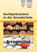 Titelseite der Lehrerhandreichung: Naschen/Arzneimittel - Grundschule