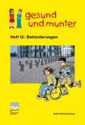 Titelseite der Lehrerhandreichung gesund und munter - Heft 12: Behinderungen