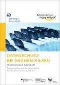 Titelseite der Broschüre: Datenschutz bei Frühen Hilfen