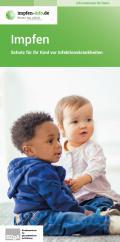 Bild zu Impfen - Schutz für Ihr Kind vor Infektionskrankheiten