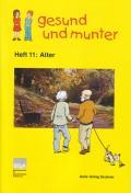 Titelseite der Lehrerhandreichung gesund und munter - Heft 11: Alter