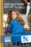 Titelseite des Unterrichtspakets: Organspende macht Schule