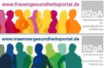 Logos der BZgA-Internetseiten www.frauengesundheitsportal.de und www.maennergesundheitsportal.de