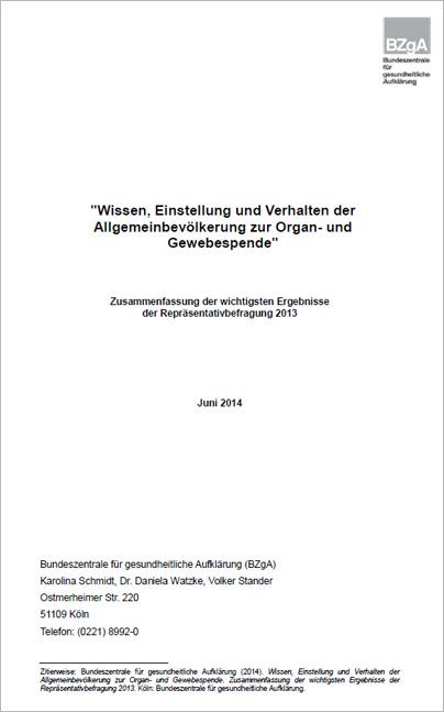 """Titelseite der Studie """"Wissen, Einstellung und Verhalten der Allgemeinbevölkerung zur Organ- und Gewebespende 2013"""""""