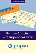 Titelseite der Klappkarte mit Organspendeausweis zum Heraustrennen