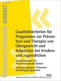 Titelseite der Broschüre: Qualitätskriterien für Programme zur Prävention und Therapie von Übergewicht und Adipositas bei Kindern und Jugendlichen