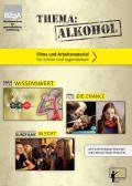 Cover der DVD Thema: Alkohol - Filme und Arbeitsmaterial für Schule und Jugendarbeit