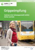 Titelseite der Broschüre: Grippeimpfung - Impfung in der Schwangerschaft schützt Mutter und Kind - Deutsch