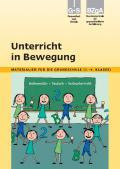Titelseite des Unterrichtsmaterials: Unterricht in Bewegung