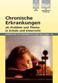 Titelseite der Lehrerhandreichung: Chronische Erkrankungen als Problem und Thema in Schule und Unterricht