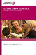 """Bild zu Begleitbroschüre zur DVD  """"Guter Start in die Familie - Frühe Hilfen verstehen und verwirklichen"""""""