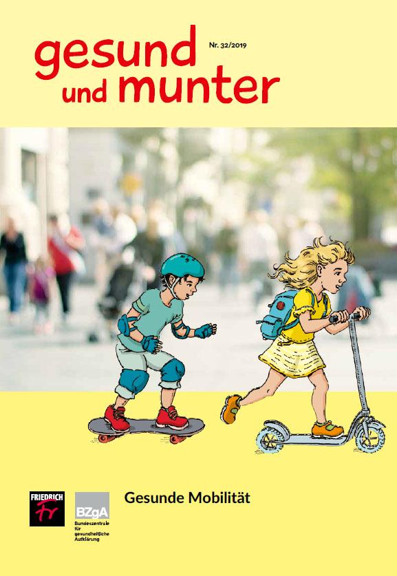 gesund und munter - Heft 32: Gesunde Mobilität