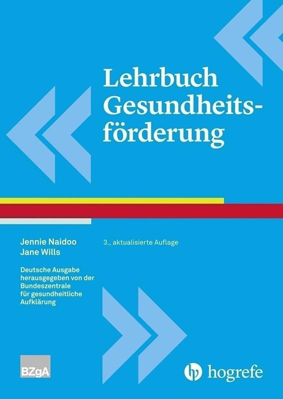 Lehrbuch der Gesundheitsförderung - 3. aktualisierte deutsche Ausgabe, 2019