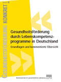 Titelseite der Broschüre: Gesundheitsförderung Konkret - Band 6: Gesundheitsförderung durch Lebenskompetenzprogramme
