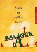 Achten Sie auf Ihre innere Balance
