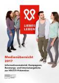 Titelseite der Broschüre: Medien und Materialien zur HIV/STI-Prävention - Informationsmaterial, Kampagnen, Beratungs- und Internetangebote
