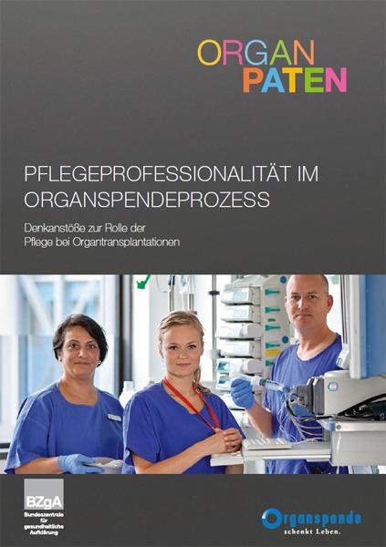 Bild zu Pflegeprofessionalität im Organspendeprozess