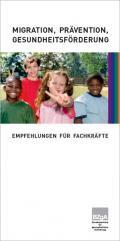 Titelseite der Broschüre: Migration, Prävention, Gesundheitsförderung