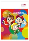 Titelseite der Broschüre: Mia, Mats und Moritz