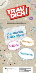 Titelseite der Broschüre: Trau dich! Ein starkes Stück über Gefühle, Vertrauen und Grenzen.