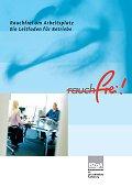 Titelseite der Broschüre: Rauchfrei am Arbeitsplatz - ein Leitfaden für Betriebe