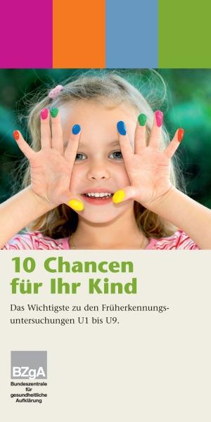 10 Chancen für Ihr Kind - Faltblatt