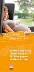 Titelseite des Faltblatts: Informationen zum Thema Alkohol für Schwangere und ihre Partner