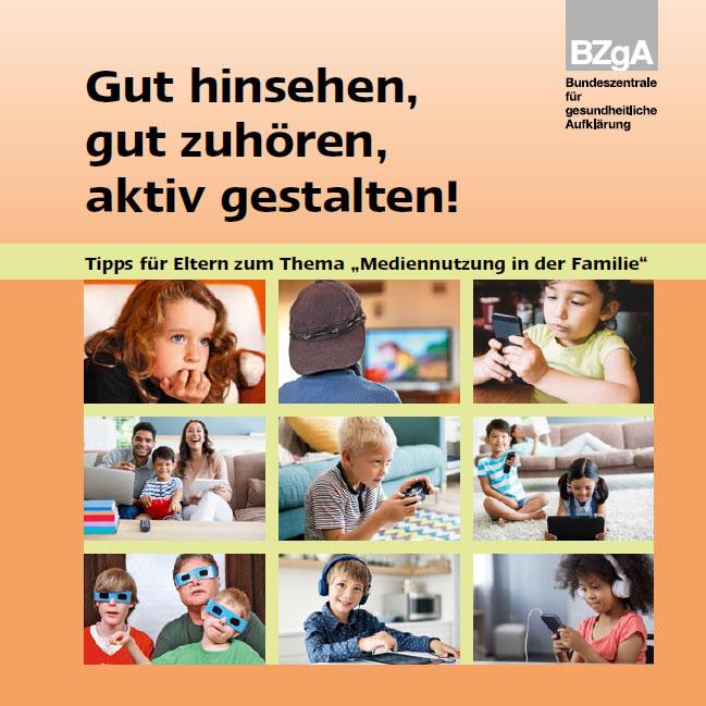 Bild zu Gut hinsehen, gut zuhören, aktiv gestalten!  - Ratgeber für Eltern - Aktualisierte Neuauflage 2019