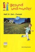 Titelseite der Lehrerhandreichung: gesund und munter - Heft 13: Zeit - Freizeit