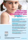 Bild zu Infektionskrankheiten müssen nicht sein. Impfen schützt! - Plakat