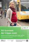 """Bild zu Plakat """"Wir kommen der Grippe zuvor"""" - Schwangere"""