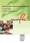 Titelseite der Broschüre: Passivrauchen - eine Gesundheitsgefahr