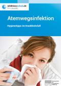 """Bild zu Broschüre """"Atemwegsinfektion"""" Hygienetipps im Krankheitsfall"""