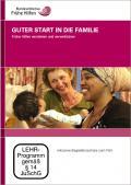 Bild zu DVD Guter Start in die Familie - Frühe Hilfen verstehen und verwirklichen