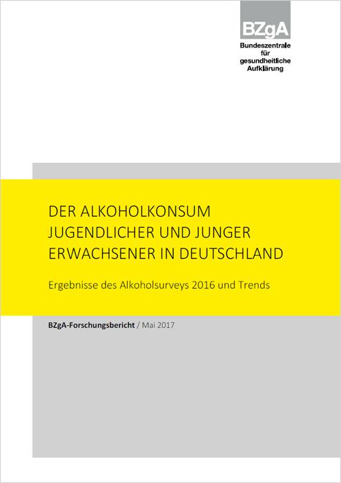 Titelseite der Studie: Der Alkoholkonsum Jugendlicher und junger Erwachsener in Deutschland 2016