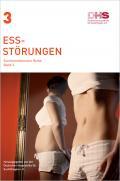 Titelseite der Broschüre: Essstörungen - Suchtmedizinische Reihe Band 3