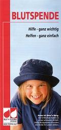 Titelblatt Blutspende: Hilfe - ganz wichtig, Helfen - ganz einfach